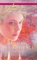 Cover of: Testing his patience