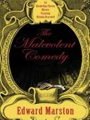 Cover of: The malevolent comedy
