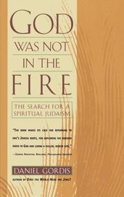 Cover of: God Was Not in the Fire | Daniel Gordis