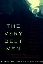 Cover of: The Very Best Men: Four Who Dared | Thomas, Evan