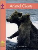 Cover of: Animal giants | Lisa Trumbauer