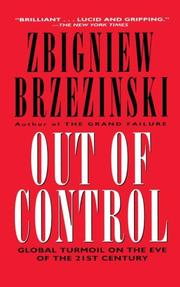 Cover of: Out of control: global turmoil on the eve of the twenty-first century