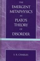 Cover of: The emergent metaphysics in Plato