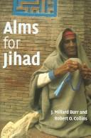 Cover of: Alms for jihad: charity and terrorism in the Islamic world