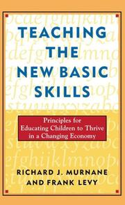 Cover of: Teaching the new basic skills | Richard J. Murnane