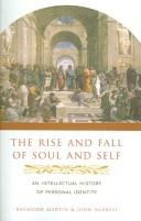 Cover of: The rise and fall of soul and self
