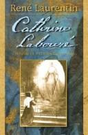 Cover of: Catherine Labouré | ReneМЃ Laurentin