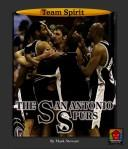 Cover of: The San Antonio Spurs