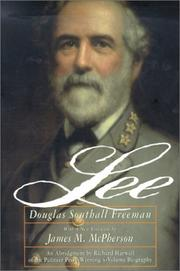 R. E. Lee by Freeman, Douglas Southall