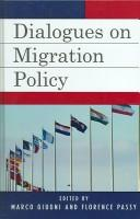 Cover of: Dialogues on migration policy |