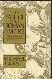 Cover of: Fall of the Roman Empire | Michael Grant