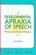 Cover of: Developmental apraxia of speech | Penelope K. Hall