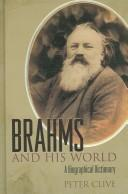 Cover of: Brahms and his world