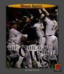 Cover of: The Chicago White Sox