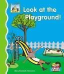 Cover of: Look at the playground!