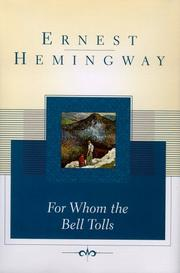 Cover of: For whom the bell tolls | Ernest Hemingway