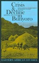 Cover of: Crisis & decline in Bunyoro | Shane Doyle