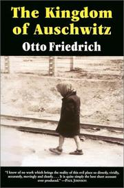 Cover of: The kingdom of Auschwitz | Otto Friedrich
