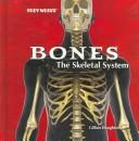 Cover of: The skeletal system | Gillian Houghton