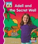 Cover of: Adell and the secret well | Anders Hanson