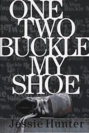 Cover of: One, two, buckle my shoe | Jessie Prichard Hunter
