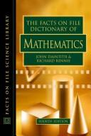 Cover of: The Facts on File dictionary of mathematics by
