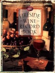 Cover of: The Fireside Wine Record Book | Fireside