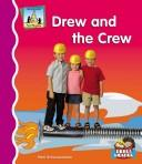 Cover of: Drew and the crew | Pam Scheunemann