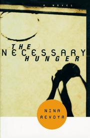Cover of: The necessary hunger | Nina Revoyr