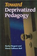 Toward deprivatized pedagogy