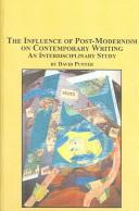 Cover of: influence of post-modernism on contemporary writing | David Punter
