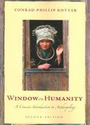 Cover of: Window on humanity: a concise introduction to anthropology