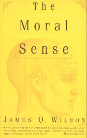Cover of: The moral sense | James Q. Wilson