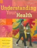 Understanding your health by Wayne A. Payne