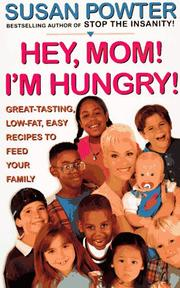 Cover of: Hey mom! I'm hungry! | Susan Powter