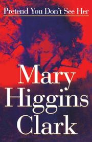 Cover of: Pretend You Don't See | Mary Higgins Clark