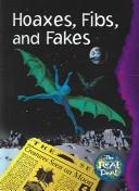 Cover of: Hoaxes, fibs, and fakes