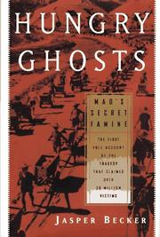 Hungry ghosts : Mao's secret famine