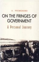 Cover of: On the fringes of government | A. Premchand