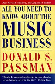 All you need to know about the music business by Passman, Donald S.