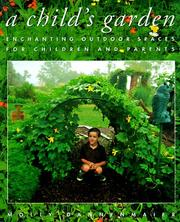 A child's garden by Molly Dannenmaier