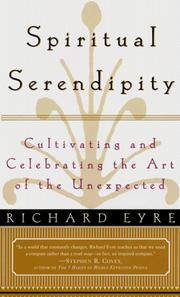 Cover of: SPIRITUAL SERENDIPITY | Eyre, Richard
