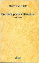 Cover of: Escritura poética elemental, 1981-2003