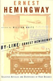 Cover of: By-line: Ernest Hemingway: selected articles and dispatches of four decades