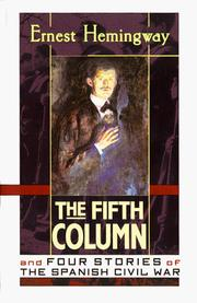 Cover of: The fifth column, and four stories of the Spanish Civil War