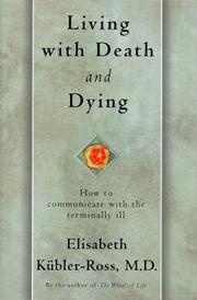 Cover of: Living with Death and Dying | Elisabeth Kubler-Ross