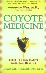 Cover of: Coyote Medicine | Lewis Mehl-Madrona