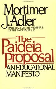 Cover of: The PAIDEIA PROPOSAL: an educational manifesto