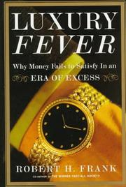 Cover of: Luxury fever: money and happiness in an era of excess
