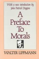 Cover of: A preface to morals